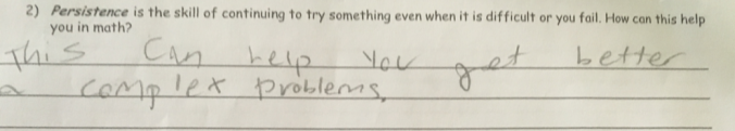 Students regularly reflect about how they use persistence.